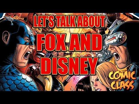 Let's Talk About the Fox/Disney Deal - Comic Class