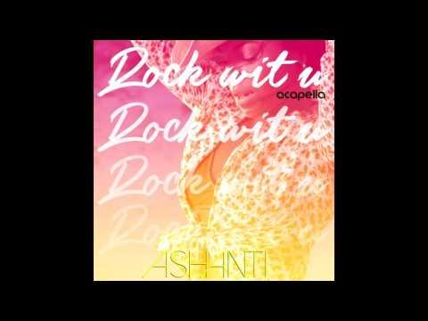 Ashanti - Rock Wit U (Acapella)