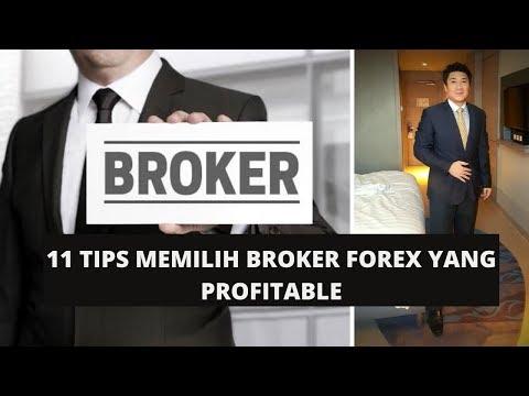11-tips-memilih-broker-forex-yang-profitable