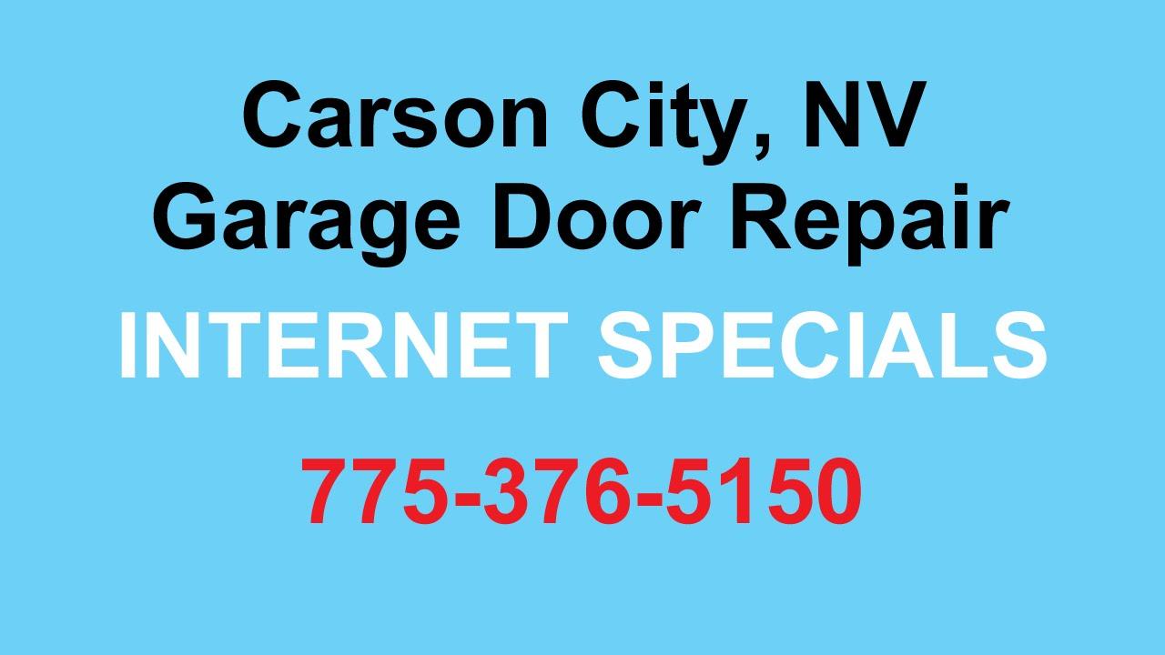 Carson City Garage Door Repair 775 376 5150 Garage Door Spring