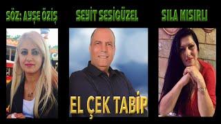 SEYİT SESİGÜZEL & SILA MISIRLI - EL ÇEK TABİP Resimi