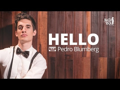 Hello - Adele Pedro Blumberg cover Nossa Toca