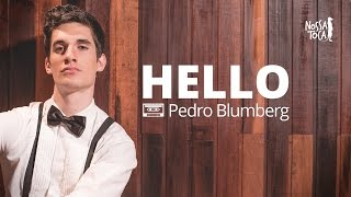 Baixar Hello - Adele (Pedro Blumberg cover) Nossa Toca