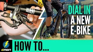 Personalise Your EMTB | How To Set Up A New E-Bike