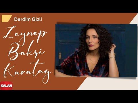 Zeynep Bakşi Karatağ - Derdim Gizli [ Canevim Dizi Şarkısı © 2019 Kalan Müzik ]