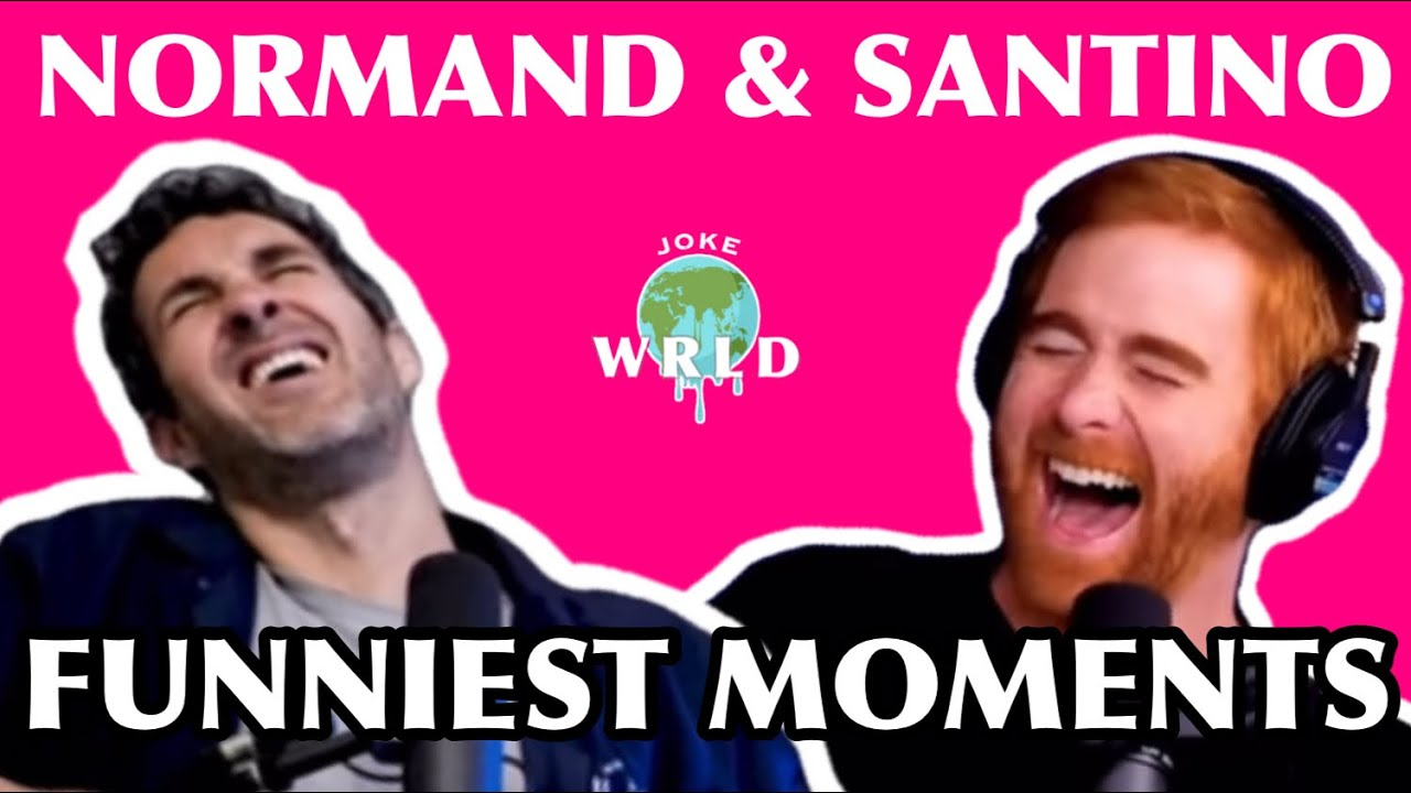 Best of Andrew Santino & Mark Normand - PART 1