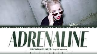 Download SOLAR – 'ADRENALINE' (ENGLISH VER.) (Vincenzo OST PART 3) Lyrics [Color Coded_Eng]