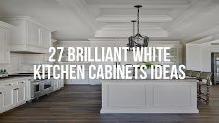 🔴 27 Brilliant WHÏTE KITCHEN CABINETS Ideas