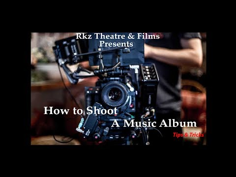 How to Shoot a Music album । Tips & Tricks । Low Budget