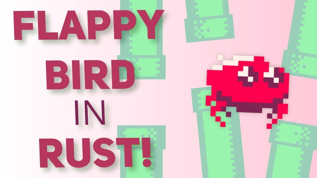 Flappy Bird Game in Rust!