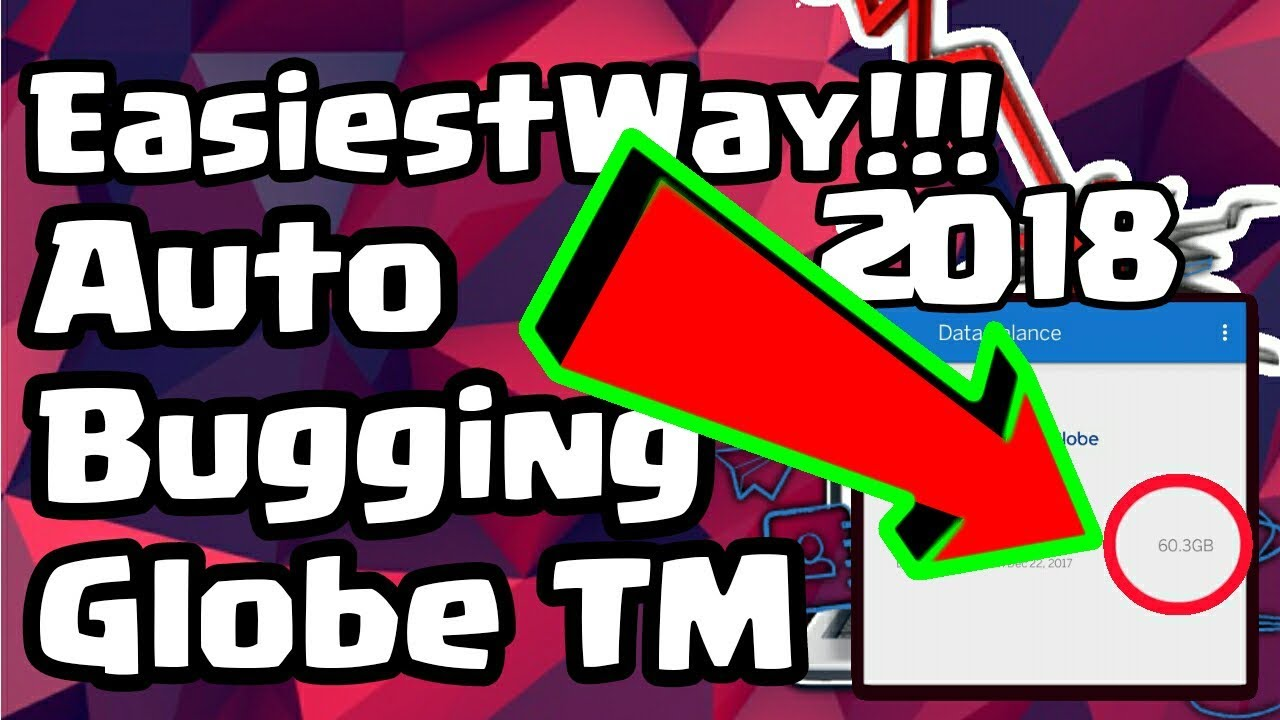 EasiestWay To Auto Bug Globe Tm Explained 2017-2018 NO ROOT UPDATE