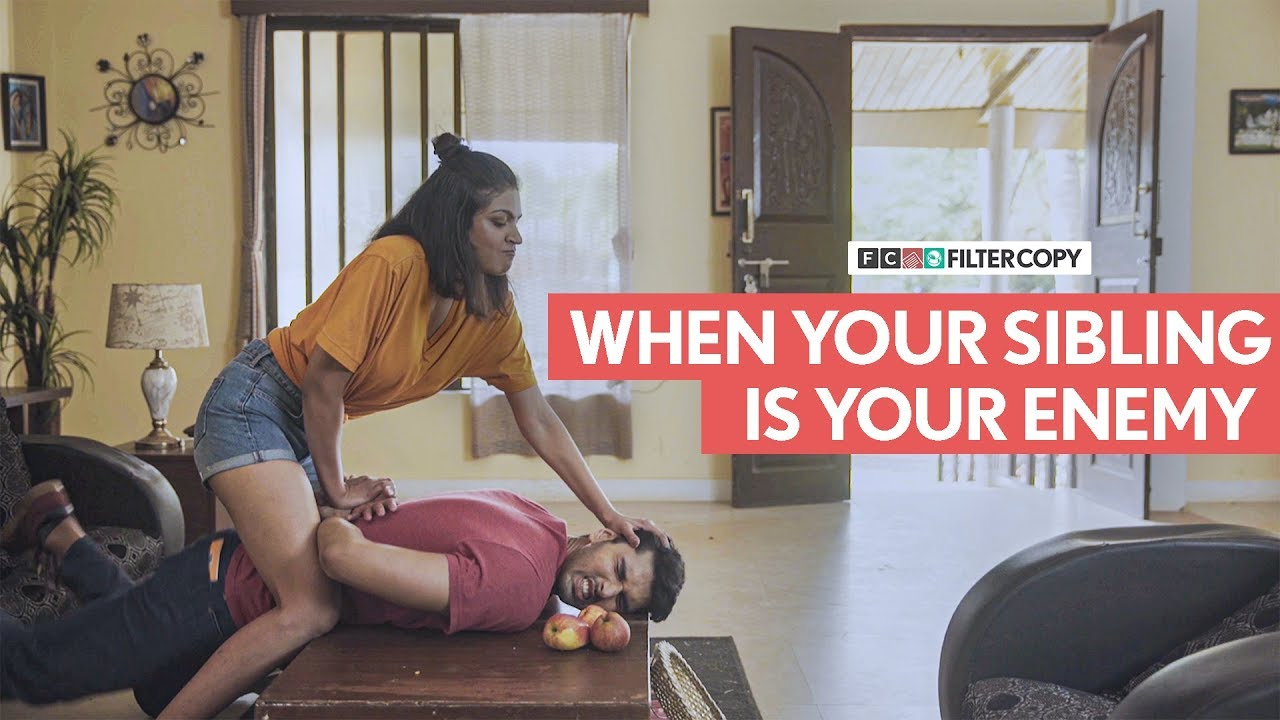 Download FilterCopy | When Your Sibling Is Your Enemy | भाई बहिन की नोक झोंक