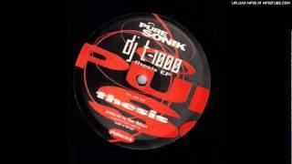 Dj T-1000 - Thesis