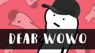 DEAR WOWO (REMAKE VIDEO RADITYA DIKA)