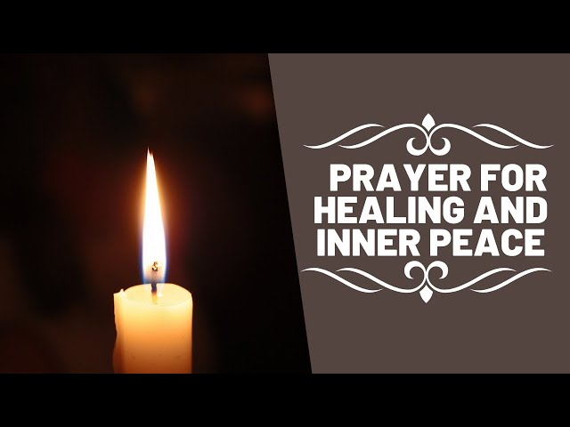 Prayer for Healing and Inner Peace