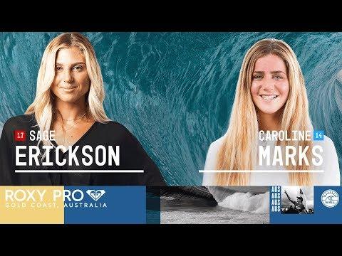 Sage Erickson vs. Caroline Marks - Round Two, Heat 2 - Roxy Pro Gold Coast 2018