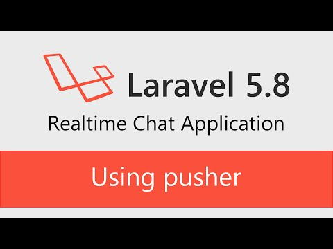 Laravel Realtime Chatting Application With Php Laravel 5.8 Using Pusher