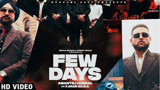Few Days Karan Aujla (HD Video) Amantej Hundal | New Punjabi Songs 2020 2021 | Karan Aujla New Song