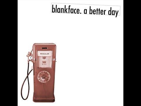 blankface. a better day (full album)