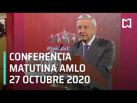Conferencia matutina AMLO / 27 de octubre 2020