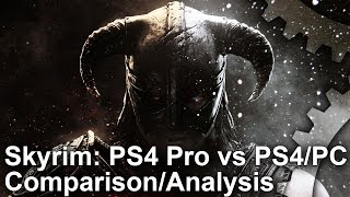 [4K] Skyrim PS4 Pro vs PC Ultra vs PS4: Graphics Comparison/Frame-Rate Test