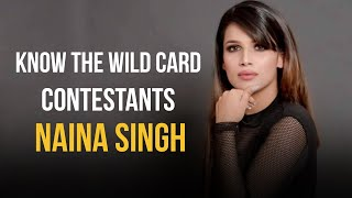 I consider Eijaz, Jasmin and Pavitra as competition: Naina Singh | Bigg Boss 14 wild card contestant