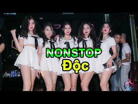 Nonstop Cực Độc - Nhạc Sàn Hay Nhất 2017 - 2018   Nhạc DJ Độc Quyền Nhạc Sàn No1