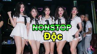 Nonstop Cực Độc - Nhạc Sàn Hay Nhất 2017 - 2018 | Nhạc DJ Độc Quyền Nhạc Sàn No1