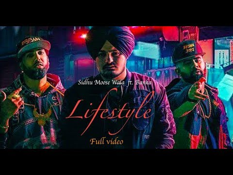 Lifestyle | Sidhu Moose Wala ft. Banka | New punjabi song ...