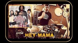 HEY MAMA - Black Eyed Peas (Drum Cover)