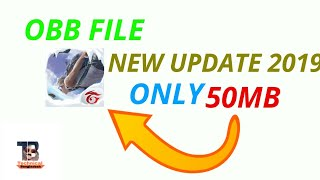 How To Download Free Fire Obb File 50Mb || New updated Version || 2019