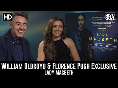 William Oldroyd & Florence Pugh Exclusive - Lady Macbeth