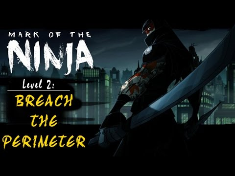 Mark of the Ninja: Level 2 - Breach the Perimeter (no commentary)