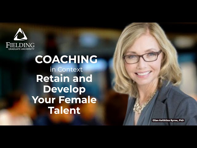 Coaching in Context: Retain and Develop Your Female Talent Zoom Webinar