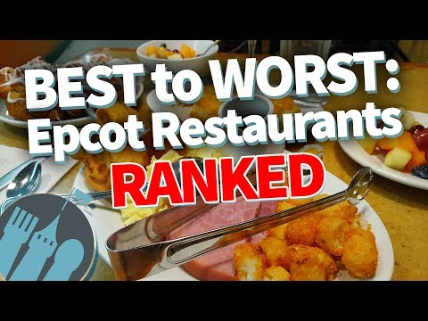 Best To Worst Epcot Table Service Restaurants Ranked Youtube