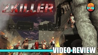 Review: ZKILLER (Steam) - Defunct Games