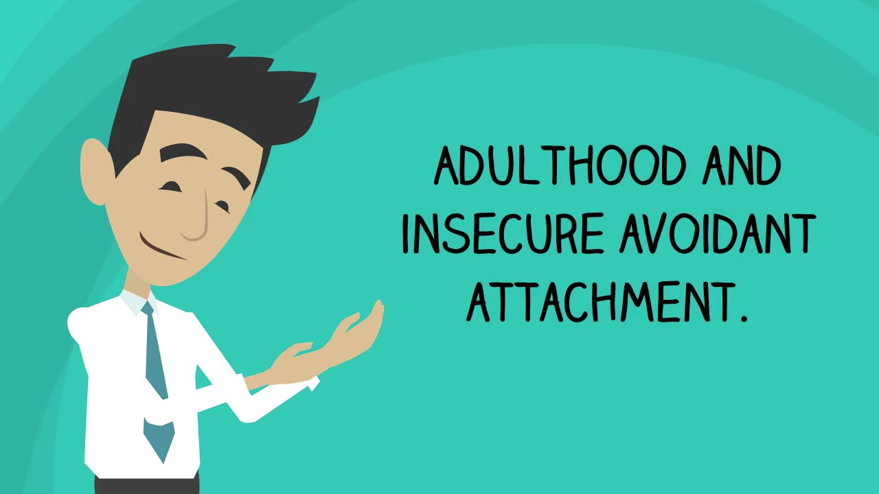 Attachment Disorder - Part 1: Insecure Avoidant