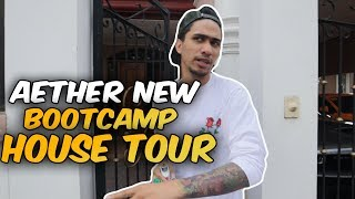 AETHER NEW BOOTCAMP HOUSE TOUR