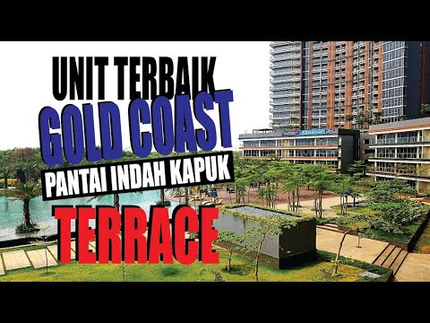 GOLD COAST PIK Apartment Terrace - Unit Terbaik - YouTube