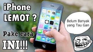 """10 Tips Mempercepat iPhone """"LEMOT"""" agar Gesit Kembali"""