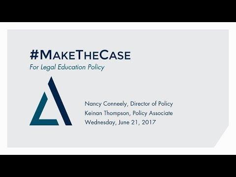 #MakeTheCase For Legal Education Webinar