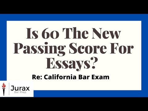 is-60-the-new-passing-score-for-essay?-cal-bar-exam.