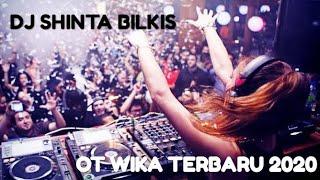 Download lagu FULL DJ - OT.  WIKA TERBARU 2020    DJ SHINTA BILKIS - Live Desa Tanjung Agas ( OI )