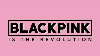 X E R T - BLACKPINK IS THE REVOLUTION DANCE REMIX