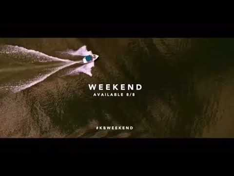 Kane Brown - Weekend (RELEASES TODAY)
