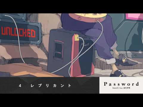 【C90】 Password / buzzG feat. 夏代孝明 【Cross-fade】