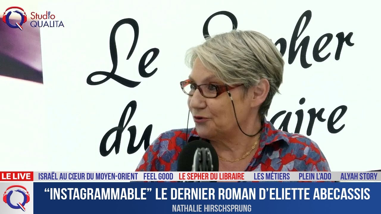 """""""Instagrammable"""" le dernier roman d'Eliette Abecassis - Le Sepher du Libraire#102"""