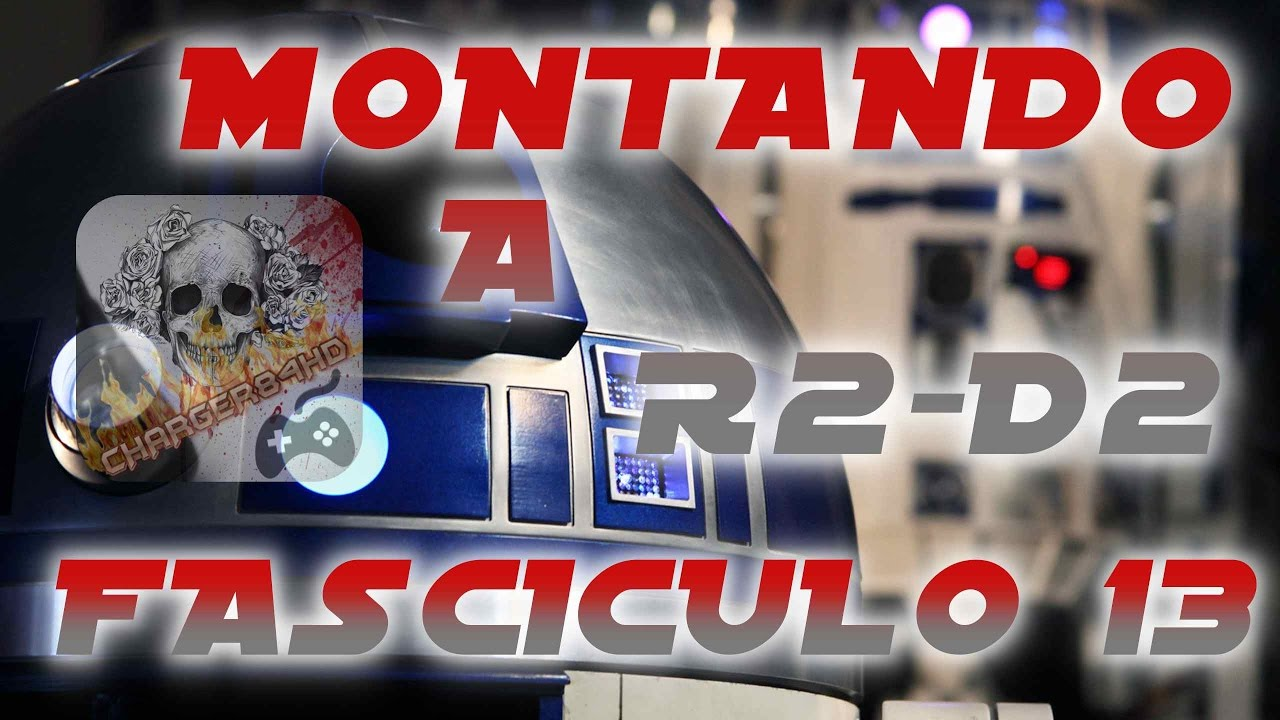 Montando a r2 d2 planeta deagostini fasciculo 13 youtube for Planeta de agostini r2d2