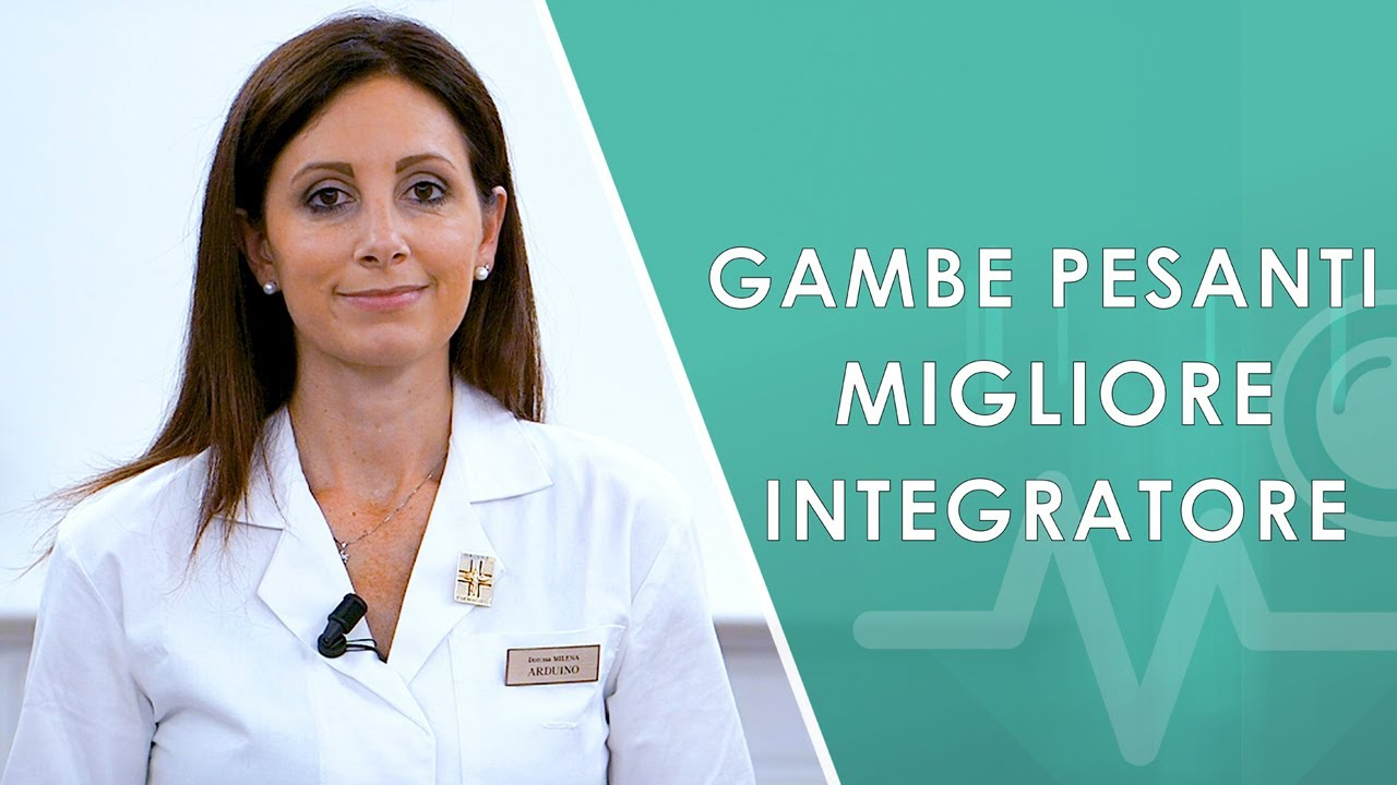 Migliore integratore per Gambe Gonfie e Pesanti, Recensione.
