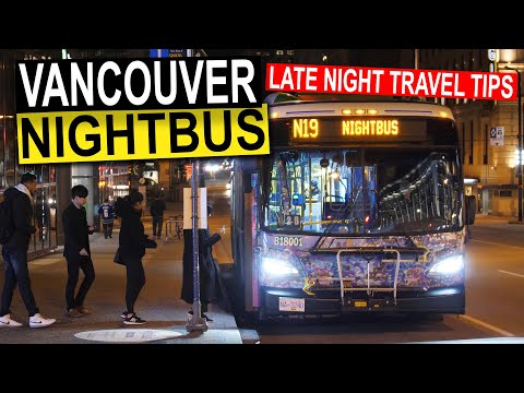 Vancouver Night Bus - Getting Home Late At Night (Travel Tips)